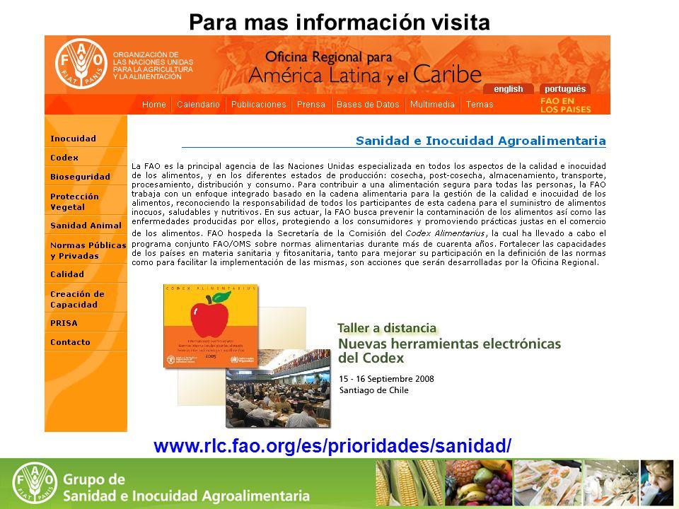 www.rlc.fao.org/es/prioridades/sanidad/ Para mas información visita