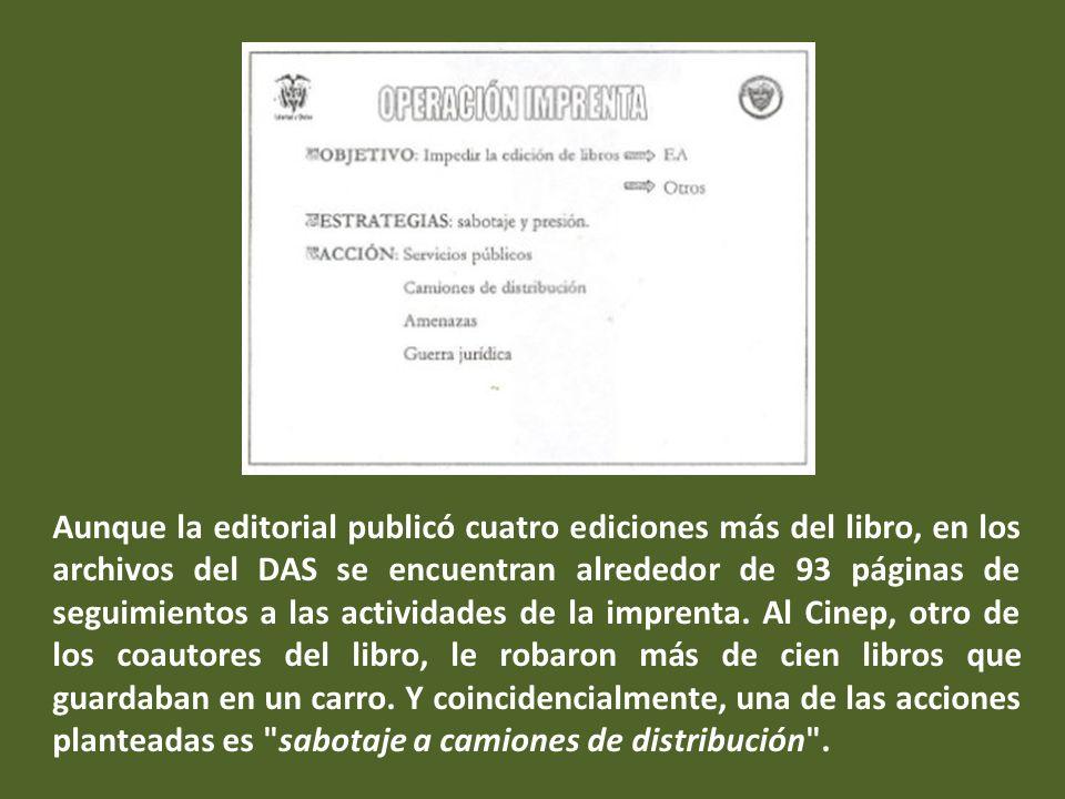 justicia y Servicio Colombiano de Información y Estadística para la prevención del Conflicto.