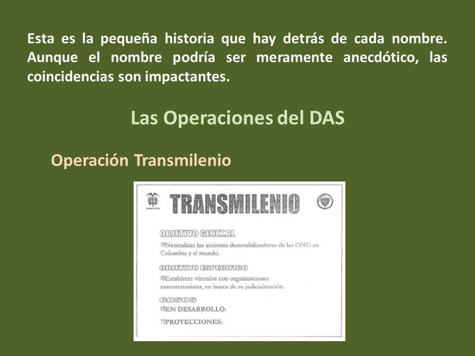 colombianos que por una u otra razón actuaron en oposición a los intereses del Presidente.