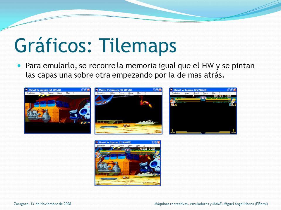 Gráficos: Tilemaps Para emularlo, se recorre la memoria igual que el HW y se pintan las capas una sobre otra empezando por la de mas atrás.