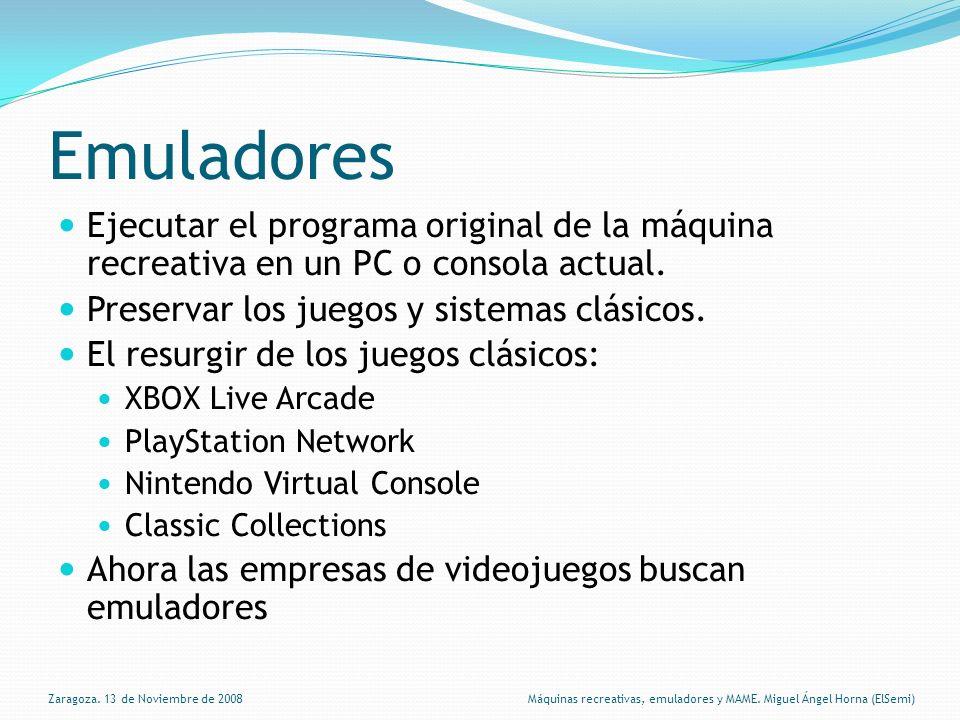 Emuladores Ejecutar el programa original de la máquina recreativa en un PC o consola actual.