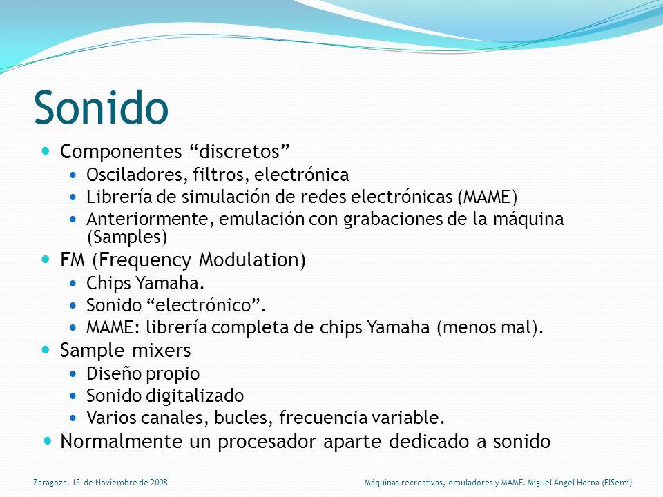 Sonido Componentes discretos Osciladores, filtros, electrónica Librería de simulación de redes electrónicas (MAME) Anteriormente, emulación con grabaciones de la máquina (Samples) FM (Frequency Modulation) Chips Yamaha.