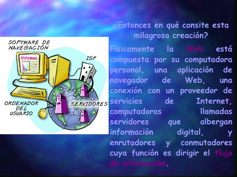 Navegar en la Web nnLnnLa Red Mundial es, de lejos, la parte más popular de la Internet. Una vez que usted haya pasado tiempo en la Web, la parte gráf