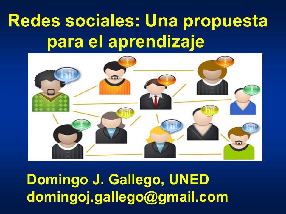 Redes sociales: Una propuesta para el aprendizaje Domingo J.