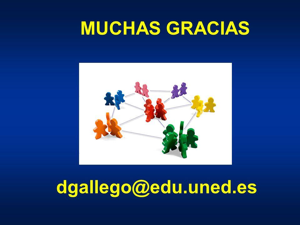 MUCHAS GRACIAS dgallego@edu.uned.es