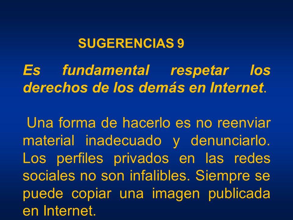 Es fundamental respetar los derechos de los demás en Internet.