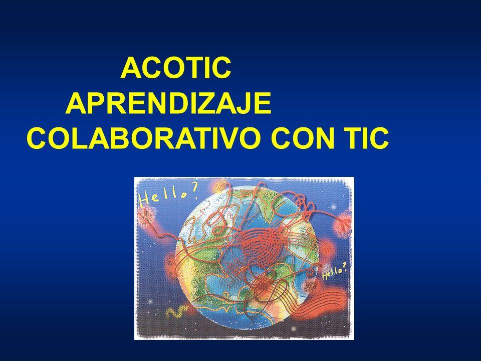 ACOTIC APRENDIZAJE COLABORATIVO CON TIC