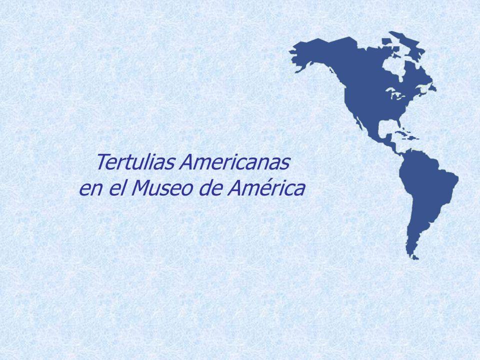 Las Tertulias Americanas en el Museo de América nacieron como Tertulias Iberoamericanas en la primavera de 2000 en un café del castizo y al mismo tiempo multicultural barrio de Lavapiés, cerca de ese Madrid portuario y marino del que alguna vez habló María Zambrano, evocando, en pleno exilio, la Ronda de Atocha y sus aledaños.