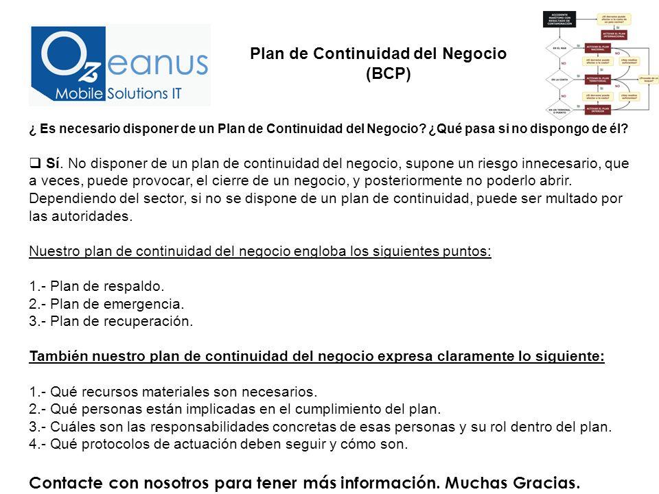 ¿ Es necesario disponer de un Plan de Continuidad del Negocio.