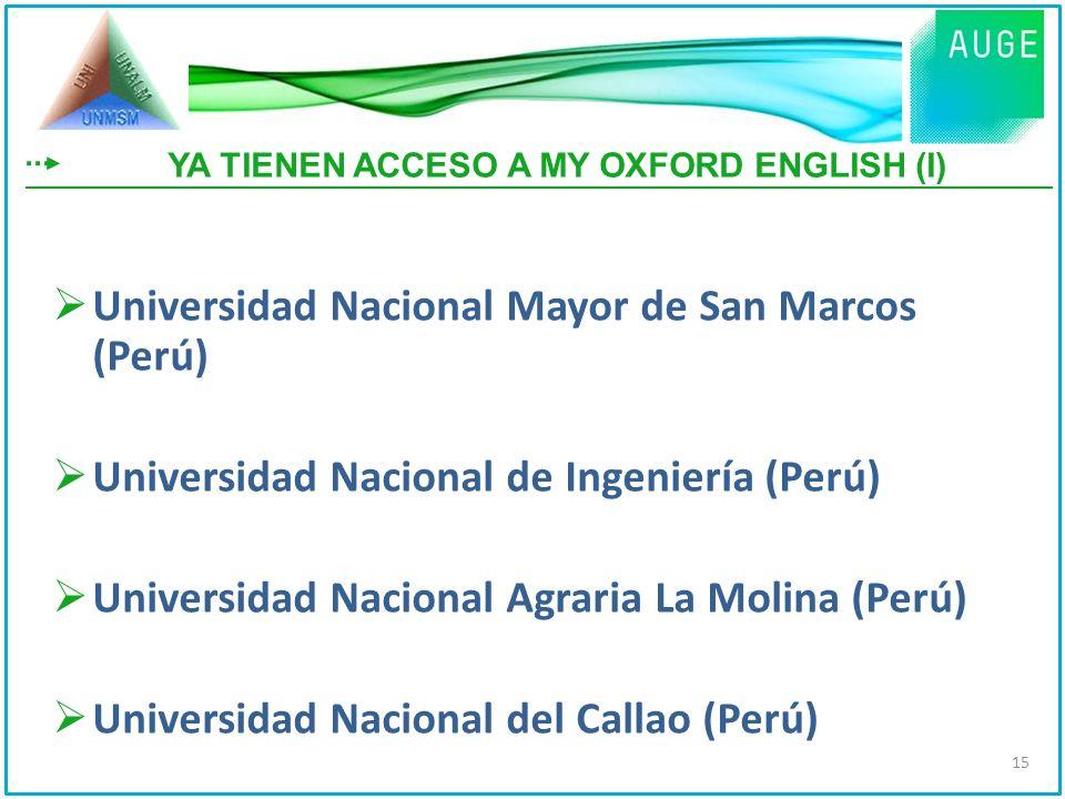 Universidad Nacional Mayor de San Marcos (Perú) Universidad Nacional de Ingeniería (Perú) Universidad Nacional Agraria La Molina (Perú) Universidad Na