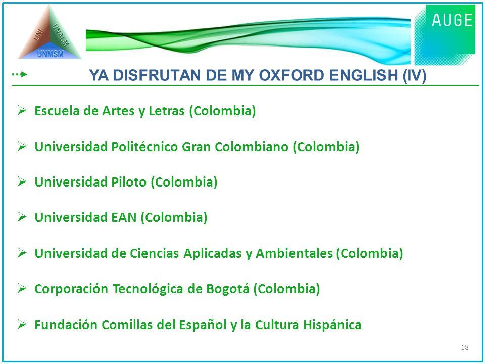 Escuela de Artes y Letras (Colombia) Universidad Politécnico Gran Colombiano (Colombia) Universidad Piloto (Colombia) Universidad EAN (Colombia) Unive