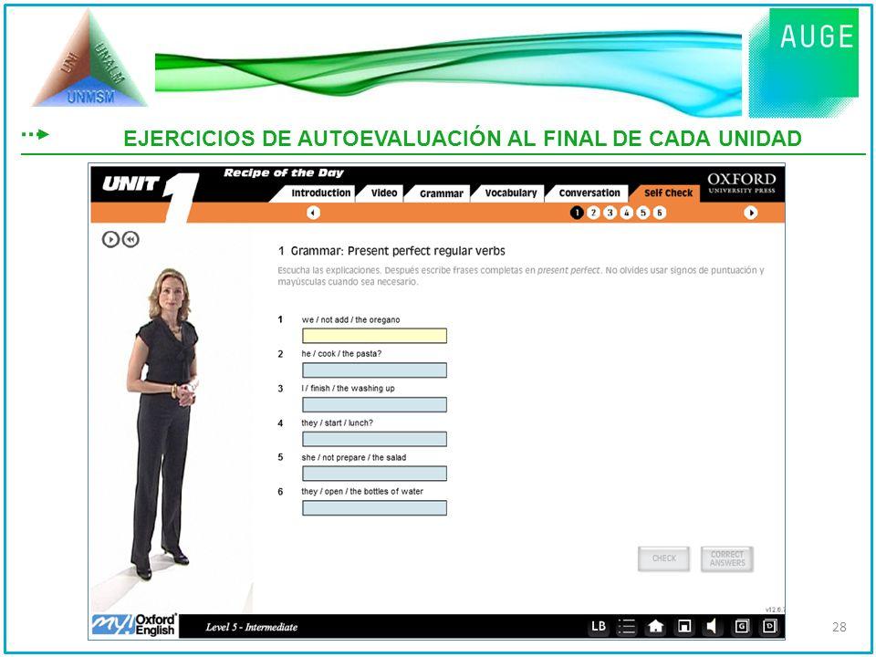 EJERCICIOS DE AUTOEVALUACIÓN AL FINAL DE CADA UNIDAD 28