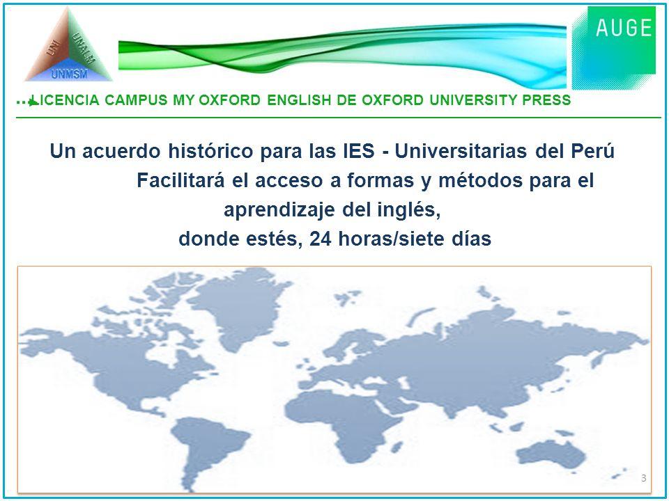 Un acuerdo histórico para las IES - Universitarias del Perú Facilitará el acceso a formas y métodos para el aprendizaje del inglés, donde estés, 24 ho