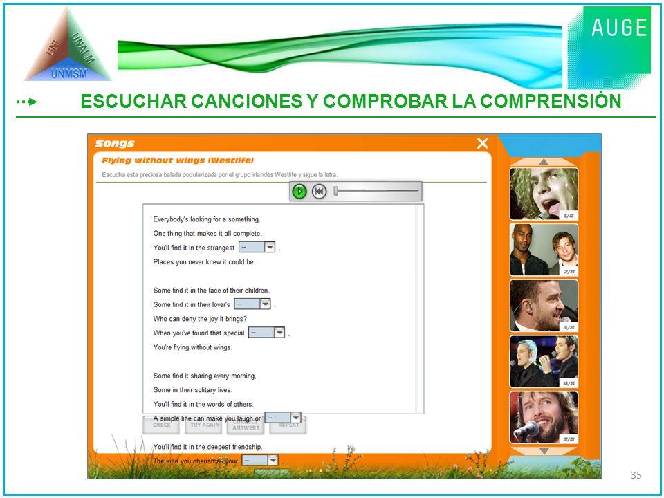 ESCUCHAR CANCIONES Y COMPROBAR LA COMPRENSIÓN 35