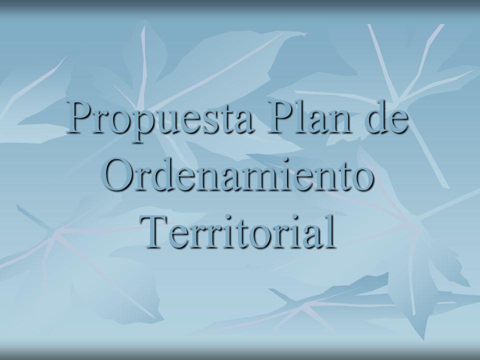 Propuesta Plan de Ordenamiento Territorial