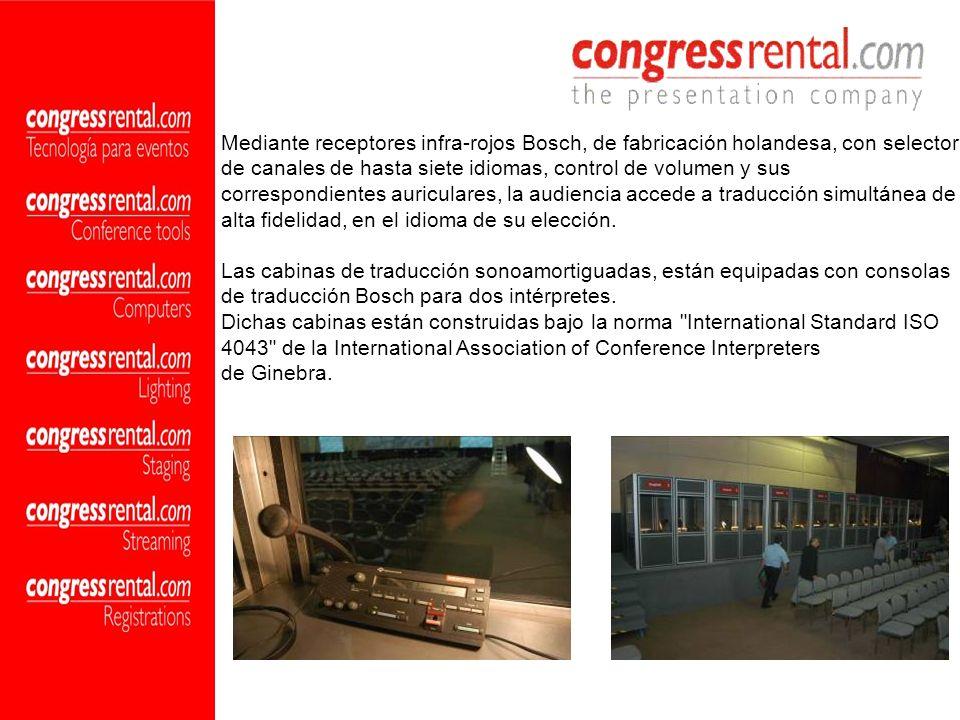 Mediante receptores infra-rojos Bosch, de fabricación holandesa, con selector de canales de hasta siete idiomas, control de volumen y sus correspondie