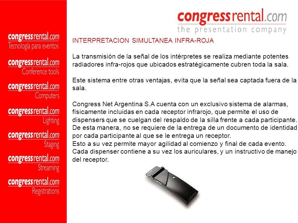 INTERPRETACION SIMULTANEA INFRA-ROJA La transmisión de la señal de los intérpretes se realiza mediante potentes radiadores infra-rojos que ubicados es