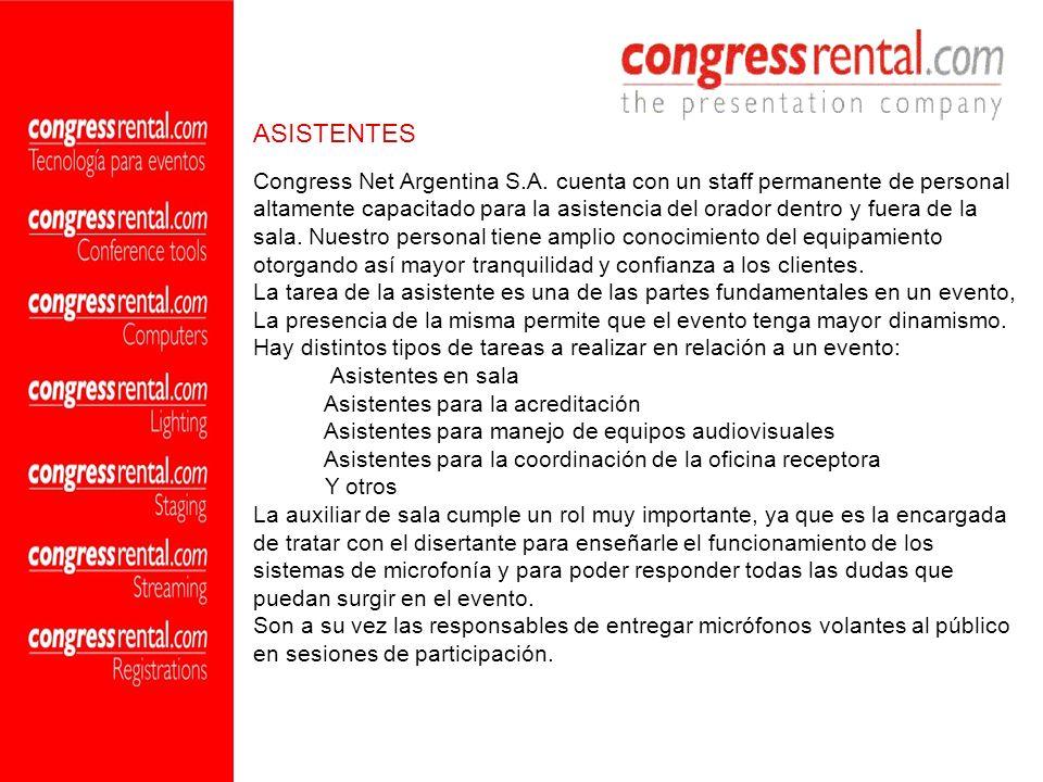 Congress Net Argentina S.A. cuenta con un staff permanente de personal altamente capacitado para la asistencia del orador dentro y fuera de la sala. N