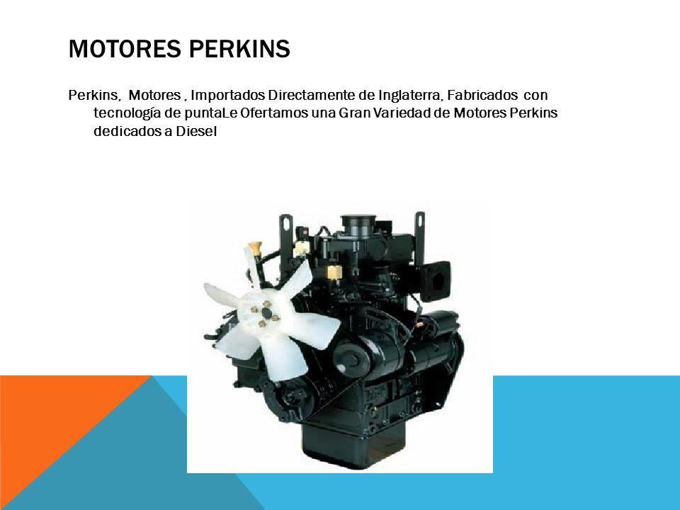 *Motores de 2, 3, 4, y 6 cilindros en línea *Motores de 6 y 8 cilindros en V Que brindan un gran ahorro de dinero por su alto rendimiento y cumplen sobradamente las normas Ecológicas de emisiones establecidas en el País.