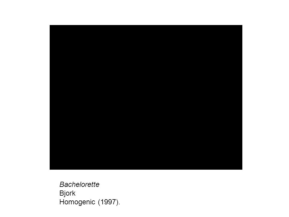 Bachelorette Bjork Homogenic (1997).