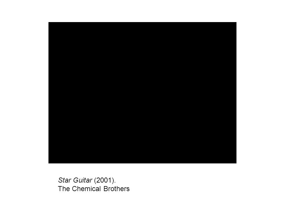 Star Guitar (2001). The Chemical Brothers