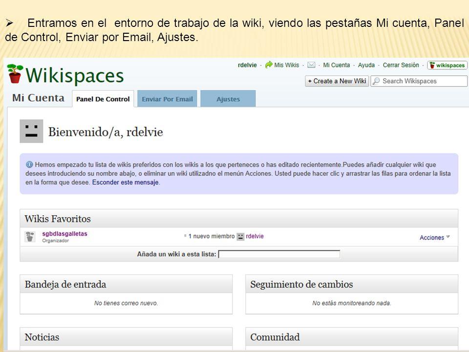 Entramos en el entorno de trabajo de la wiki, viendo las pestañas Mi cuenta, Panel de Control, Enviar por Email, Ajustes.