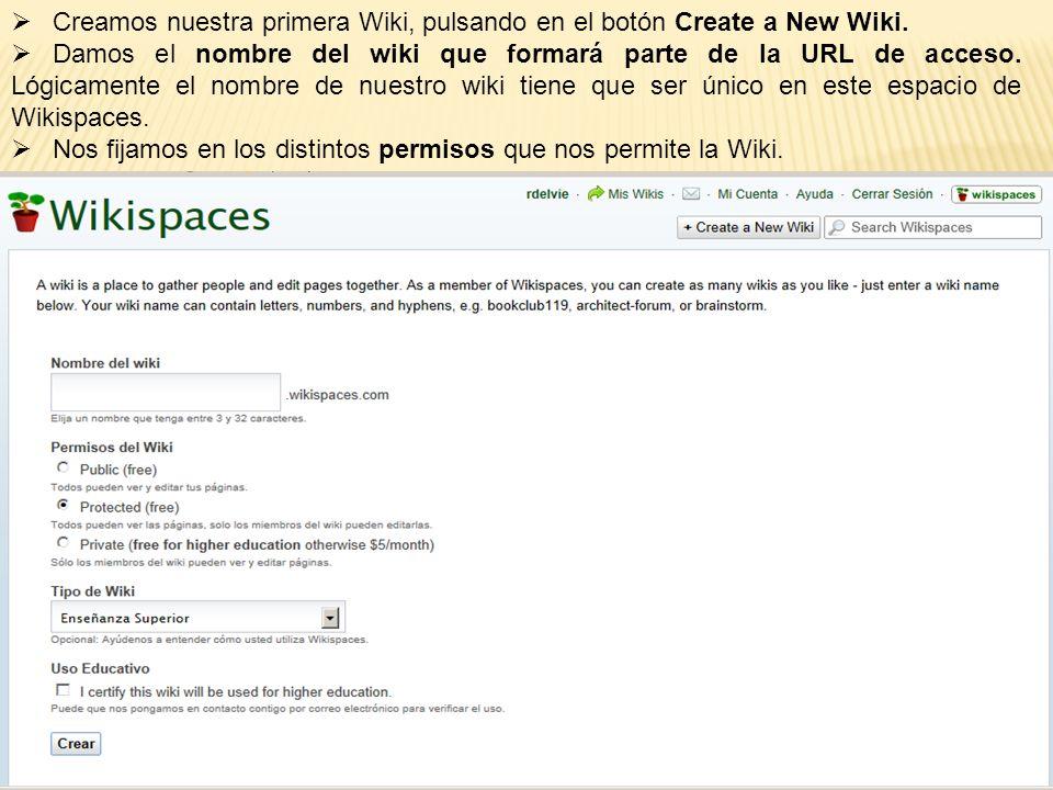 Creamos nuestra primera Wiki, pulsando en el botón Create a New Wiki.