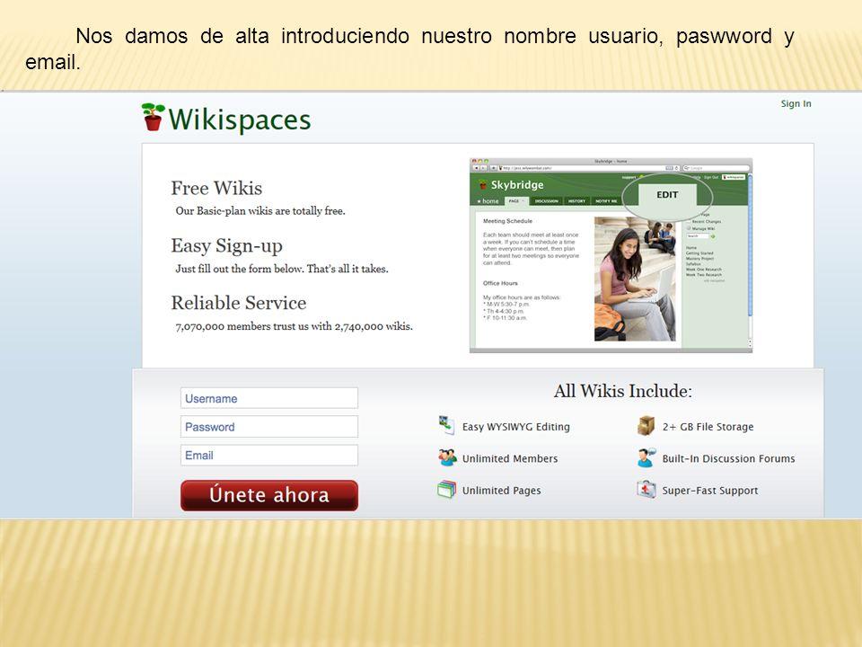 Nos damos de alta introduciendo nuestro nombre usuario, paswword y email.