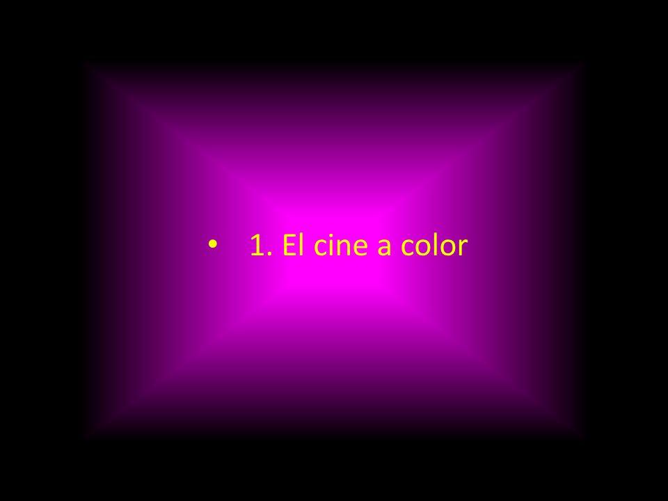Después del cine mudo en blanco y negro y del cine sonoro, viene la tercera etapa que transforma al cine EL COLOR.