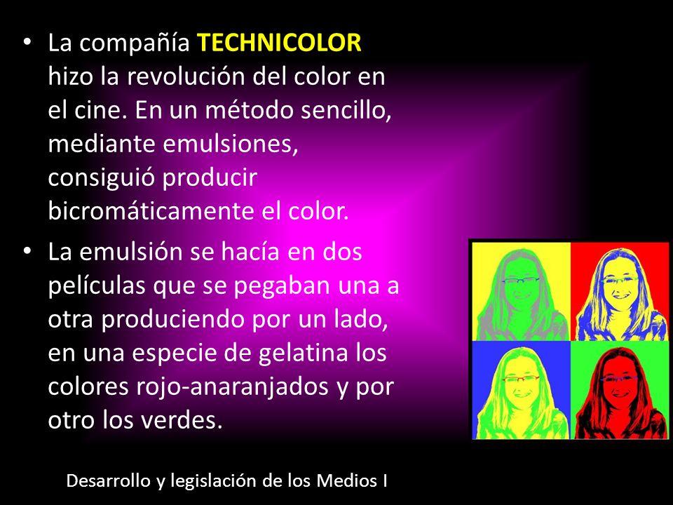 La compañía TECHNICOLOR hizo la revolución del color en el cine. En un método sencillo, mediante emulsiones, consiguió producir bicromáticamente el co