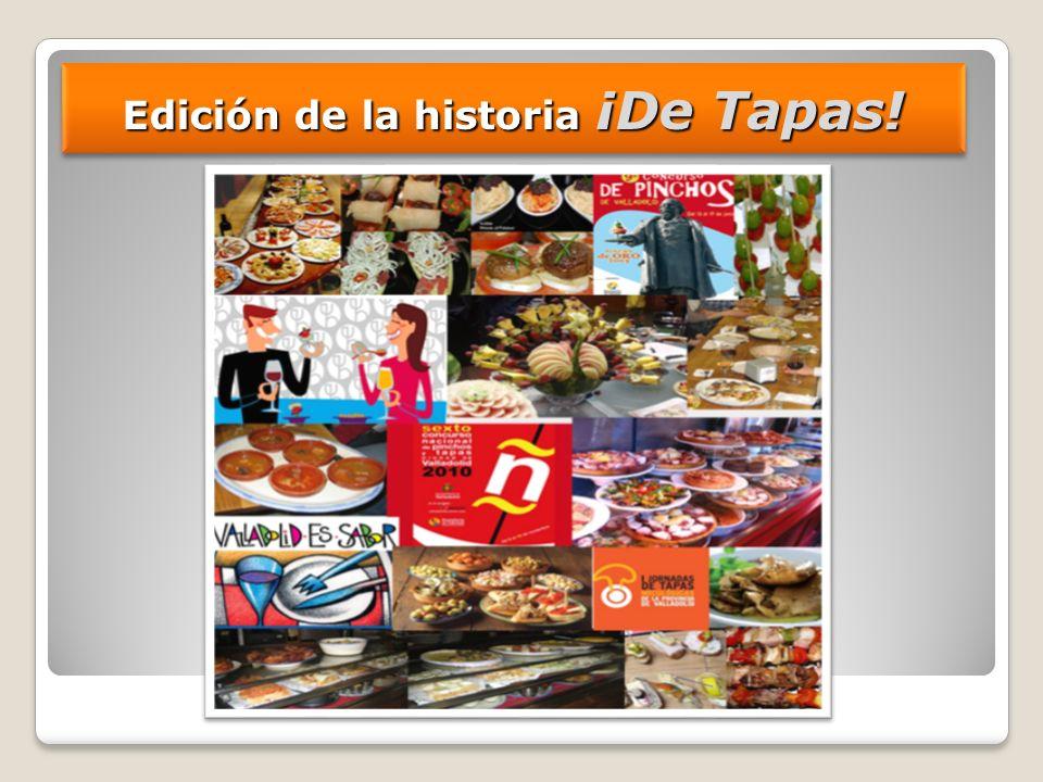 Edición de la historia ¡De Tapas!