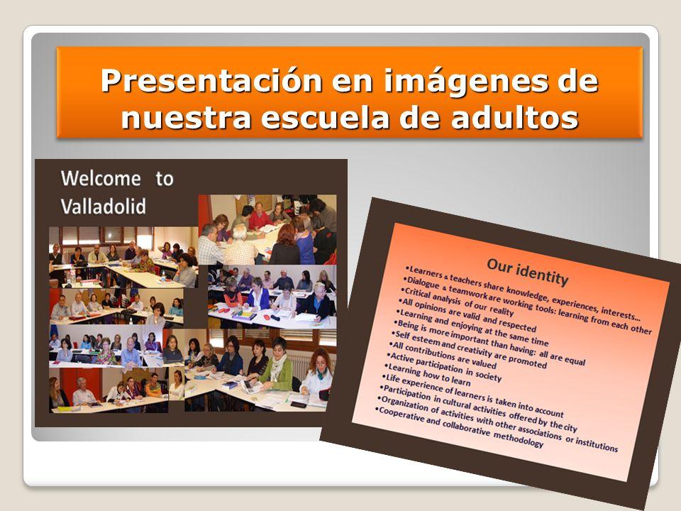 Presentación en imágenes de nuestra escuela de adultos