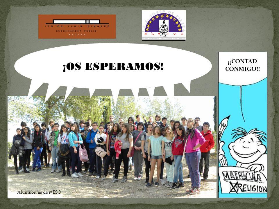 ¡¡CONTAD CONMIGO!! Alumnos/as de 1º ESO ¡OS ESPERAMOS!