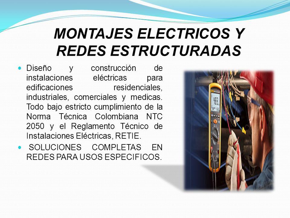 Diseño y construcción de instalaciones eléctricas para edificaciones residenciales, industriales, comerciales y medicas. Todo bajo estricto cumplimien