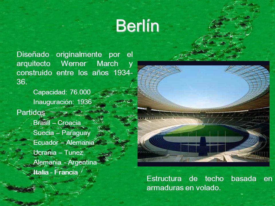 Berlín Diseñado originalmente por el arquitecto Werner March y construido entre los años 1934- 36. Capacidad: 76.000 Inauguración: 1936 Partidos Brasi