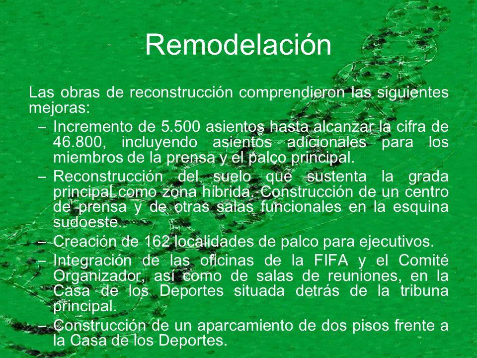 Remodelación Las obras de reconstrucción comprendieron las siguientes mejoras: –Incremento de 5.500 asientos hasta alcanzar la cifra de 46.800, incluyendo asientos adicionales para los miembros de la prensa y el palco principal.