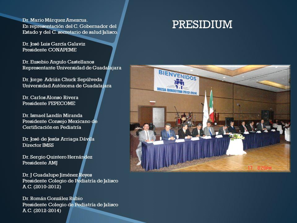 Dr. Mario Márquez Amezcua. En representación del C. Gobernador del Estado y del C. secretario de salud Jalisco. Dr. José Luis García Galaviz President
