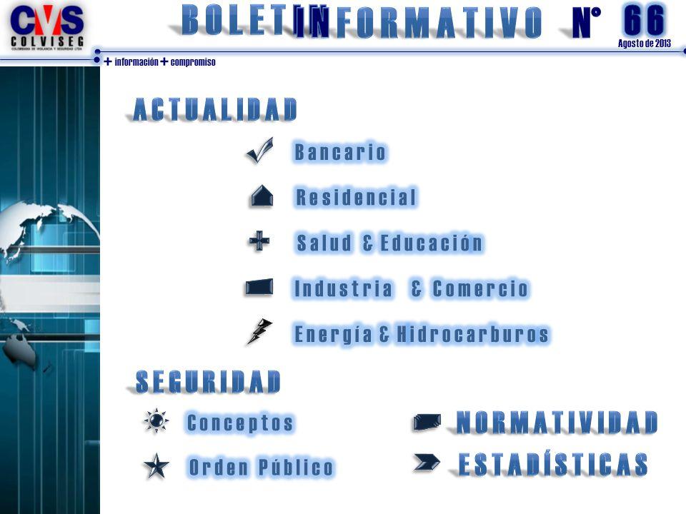 Agosto de 2013 + información + compromiso