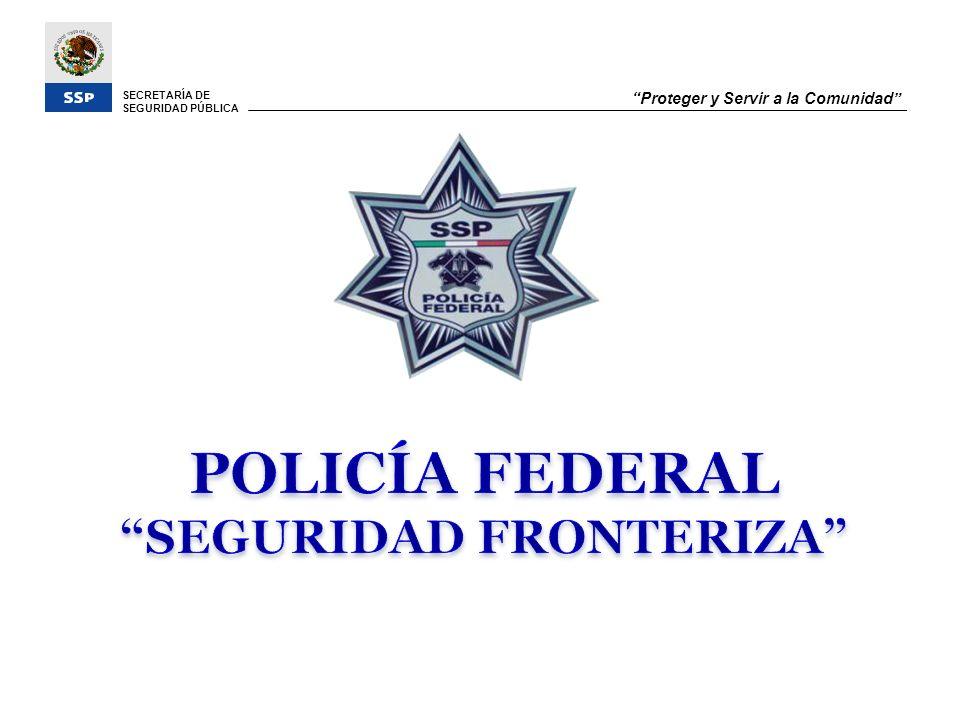 SECRETARÍA DE SEGURIDAD PÚBLICA Proteger y Servir a la Comunidad