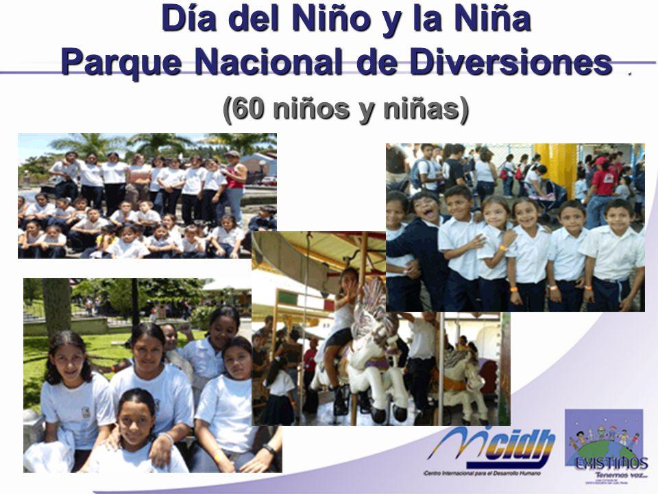 Día del Niño y la Niña Parque Nacional de Diversiones. (60 niños y niñas)