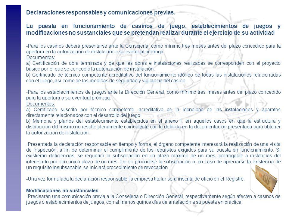 Declaraciones responsables y comunicaciones previas. La puesta en funcionamiento de casinos de juego, establecimientos de juegos y modificaciones no s