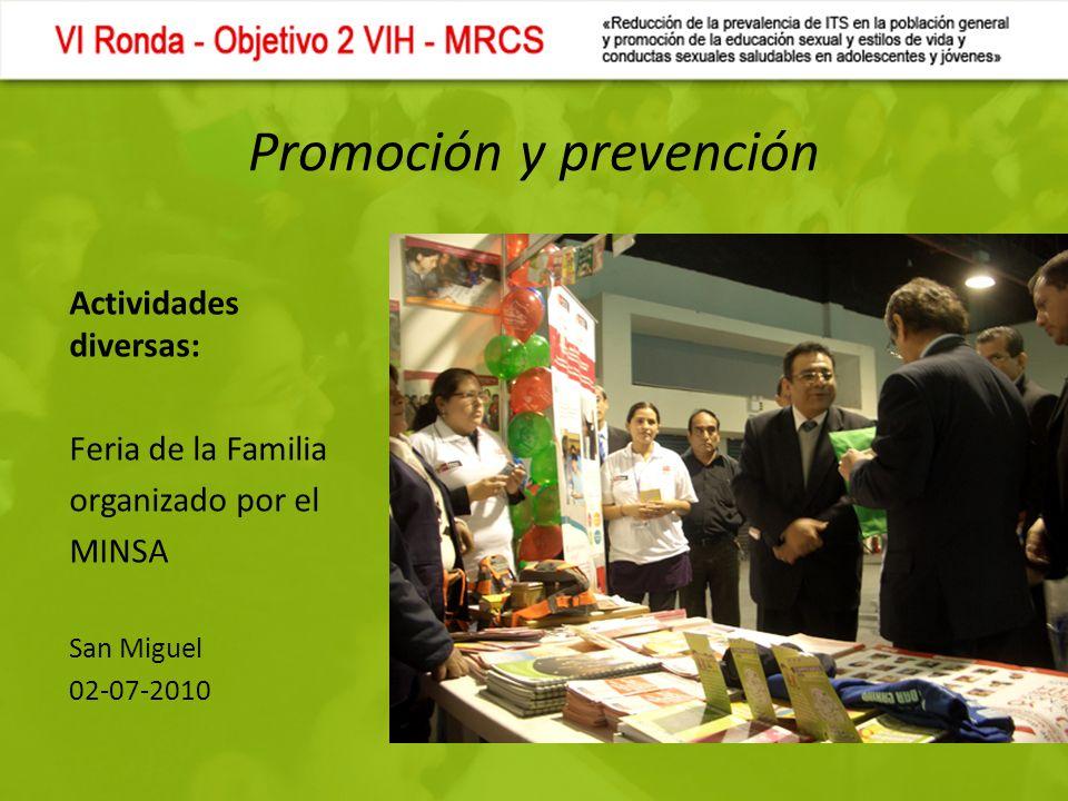 Promoción y prevención Actividades diversas: Feria de la Familia organizado por el MINSA San Miguel 02-07-2010