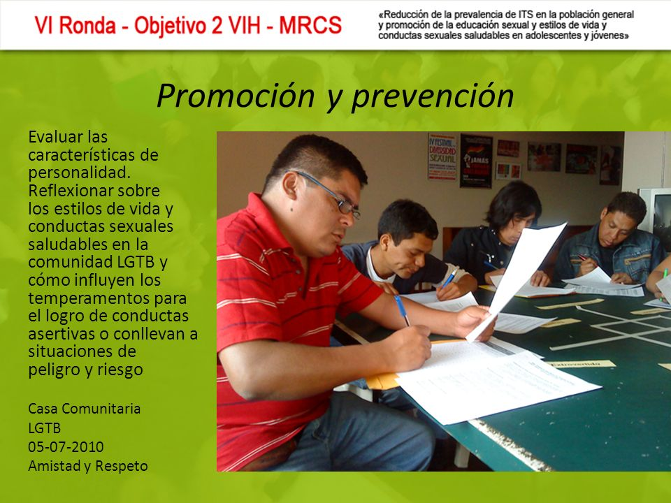 Promoción y prevención Evaluar las características de personalidad.