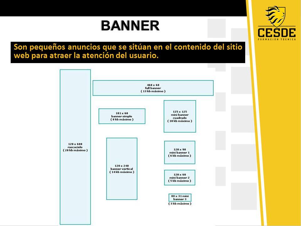 TAMAÑOS DE BANNERTAMAÑOS DE BANNER - Banner Clásico: tienen forma rectangular y se ubican en la parte superior de la página.