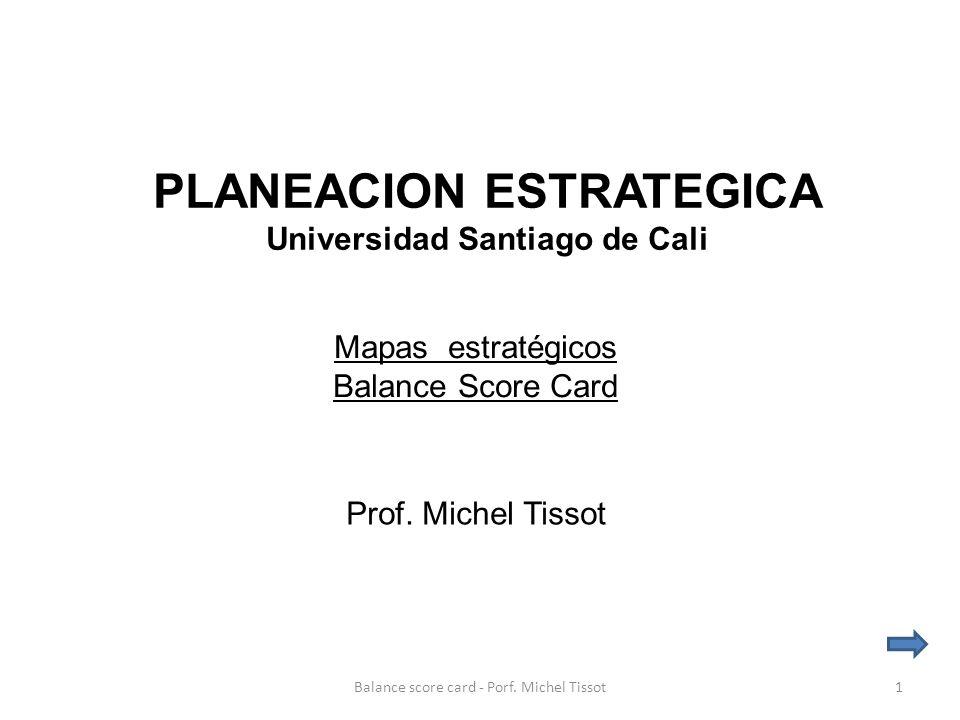 PLANEACION ESTRATEGICA Universidad Santiago de Cali Prof.