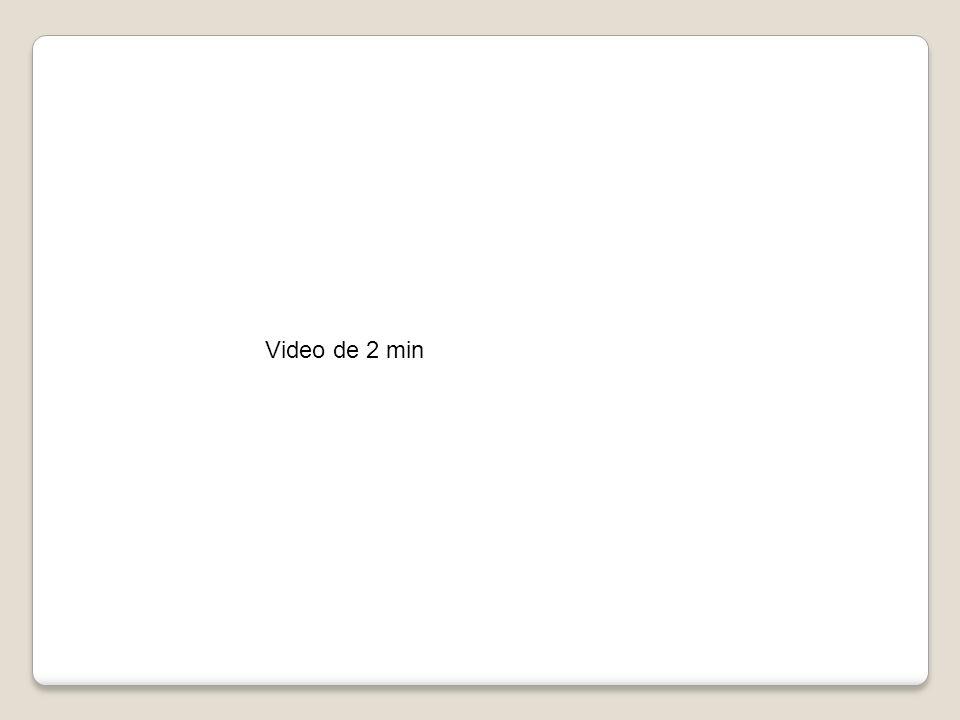 Video de 2 min