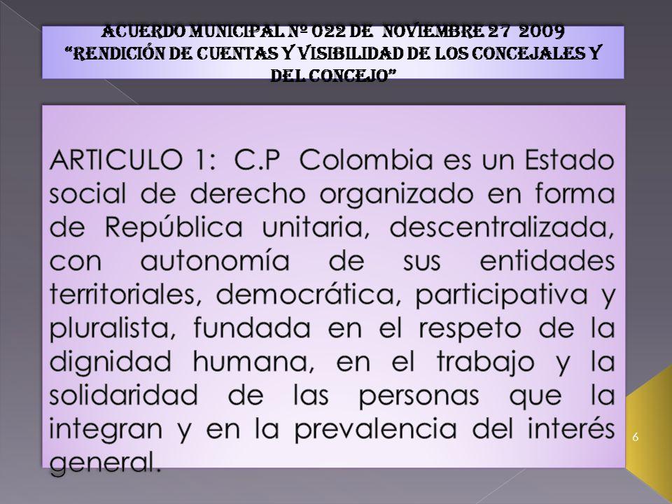 6 Acuerdo municipal nº 022 de noviembre 27 2009 rendición de cuentas y visibilidad de los concejales y del concejo