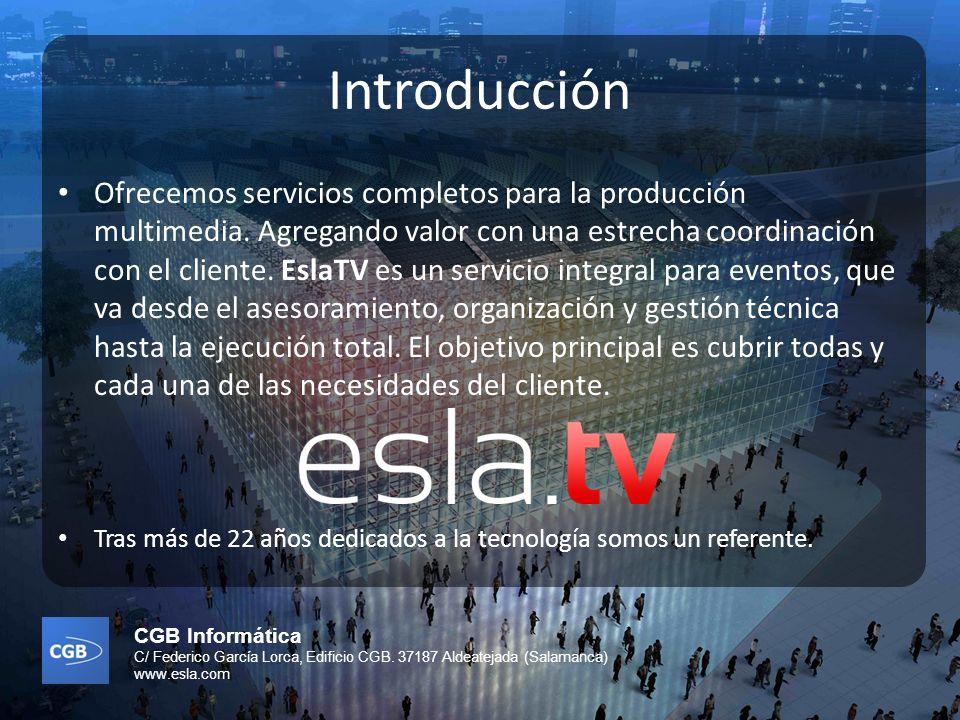 CGB Informática C/ Federico García Lorca, Edificio CGB. 37187 Aldeatejada (Salamanca) www.esla.com Introducción Ofrecemos servicios completos para la