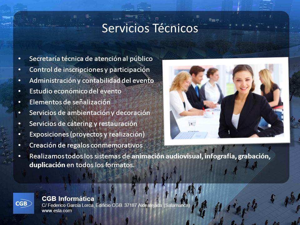 CGB Informática C/ Federico García Lorca, Edificio CGB. 37187 Aldeatejada (Salamanca) www.esla.com Servicios Técnicos Secretaría técnica de atención a