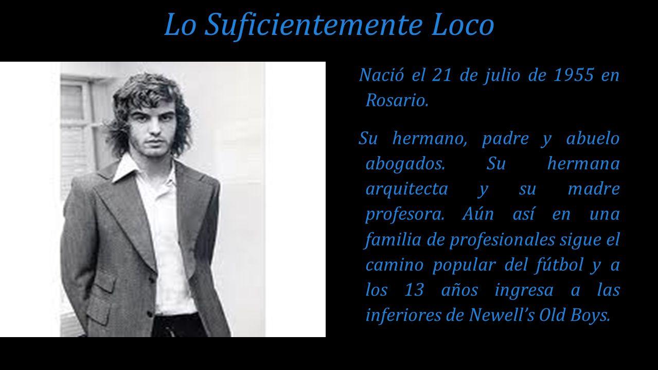 Nació el 21 de julio de 1955 en Rosario. Su hermano, padre y abuelo abogados. Su hermana arquitecta y su madre profesora. Aún así en una familia de pr